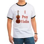 I Pray Violin Ringer T