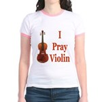 I Pray Violin Jr. Ringer T-Shirt