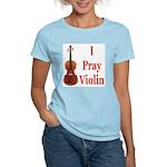 I Pray Violin Women's Light T-Shirt