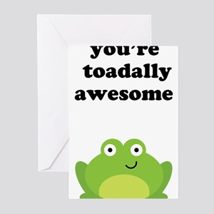 You're toadally awesome Greeting Cards