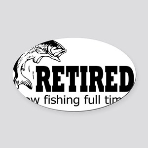 Retired Fishing Shirt Oval Car Magnet
