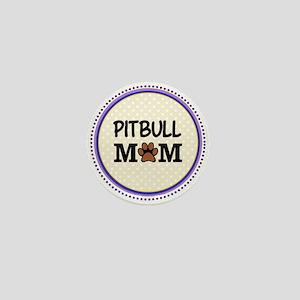 Pitbull Dog Mom Mini Button