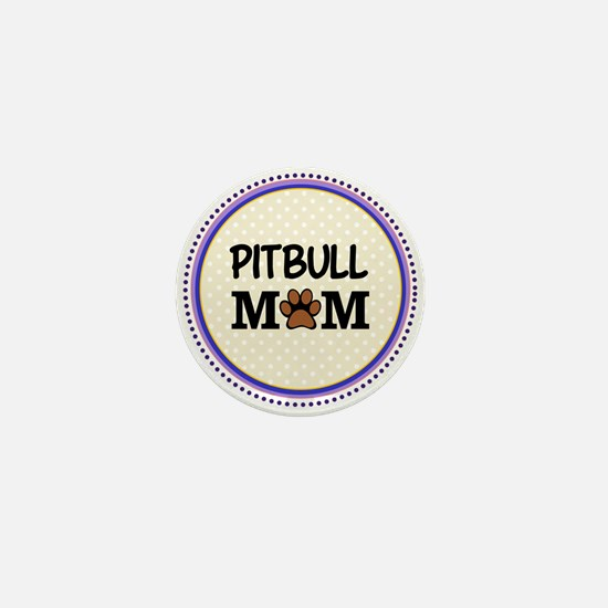 Pitbull Dog Mom Mini Button
