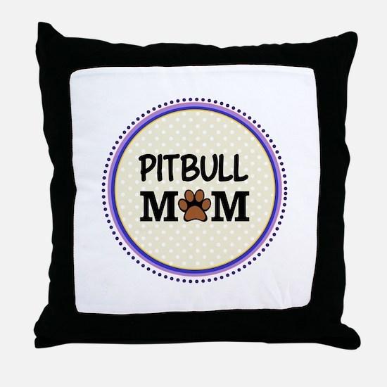 Pitbull Dog Mom Throw Pillow