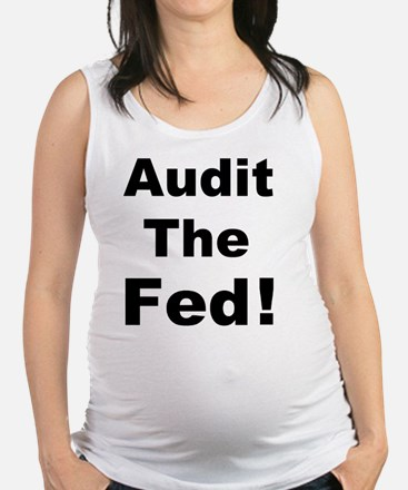 Audit the fed Maternity Tank Top