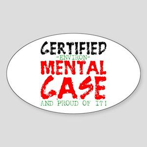 Environ-MENTAL Case Oval Sticker