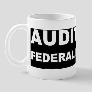 Audit the feddbump Mug