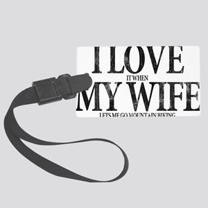 I Love My Wife Large Luggage Tag