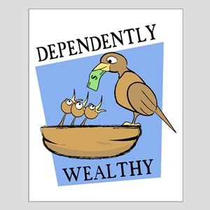 Dependently Wealthy Small Poster
