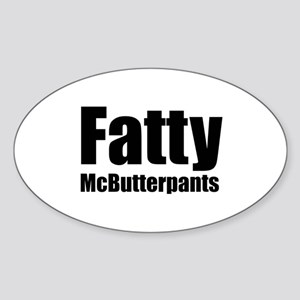 Fatty McButterpants Oval Sticker