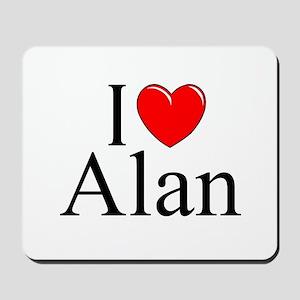 """""""I Love (Heart) Alan"""" Mousepad"""