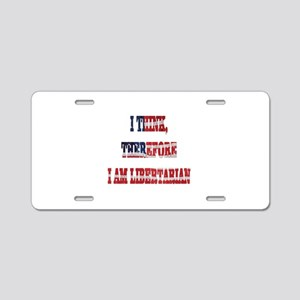 Think Libertarian Aluminum License Plate