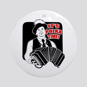 It's Polka Time Ornament (Round)