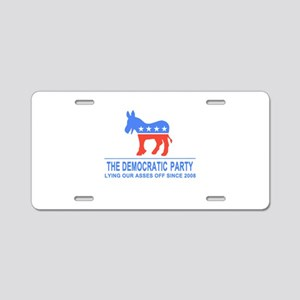 Lying Dems Aluminum License Plate