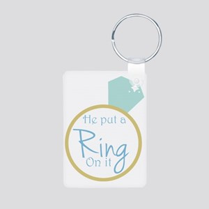 He put a ring on it Aluminum Photo Keychain