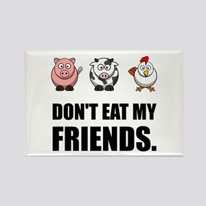 Don't Eat My Friends Magnets