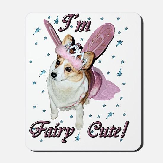 Im Fairy Cute! Mousepad