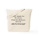 No idea you were an OB Tote Bag