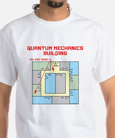 Quantum Mechanics Building White T-Shirt