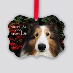 You're the woof of my Life Picture Ornament