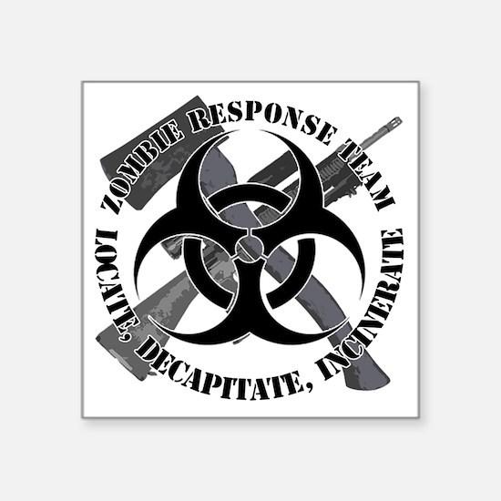 "Zombie Response Team White  Square Sticker 3"" x 3"""