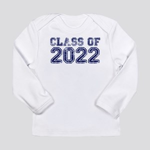 Class of 2022 Long Sleeve T-Shirt