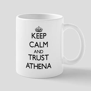 Keep Calm and trust Athena Mugs