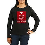 Keep Calm And Luv A Chin Long Sleeve T-Shirt