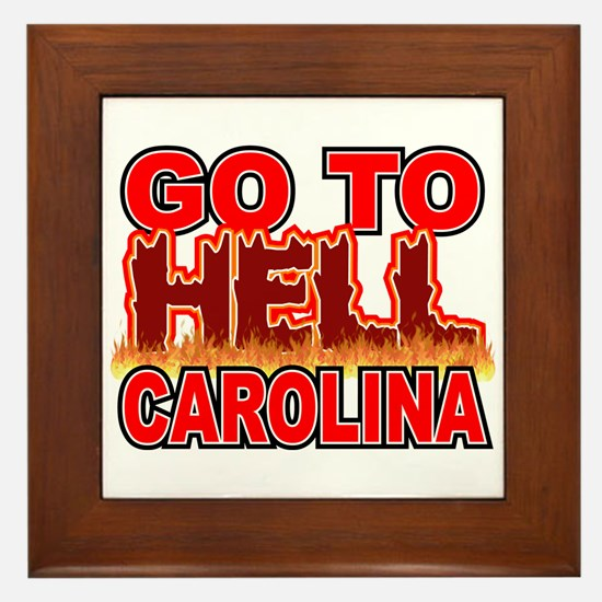 Go To Hell Carolina Framed Tile