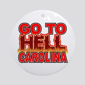Go To Hell Carolina Ornament (Round)