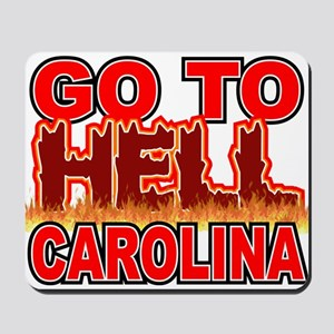 Go To Hell Carolina Mousepad