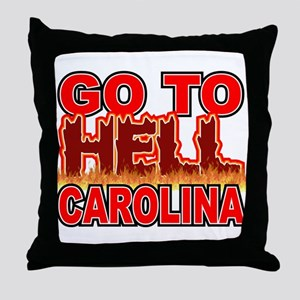 Go To Hell Carolina Throw Pillow