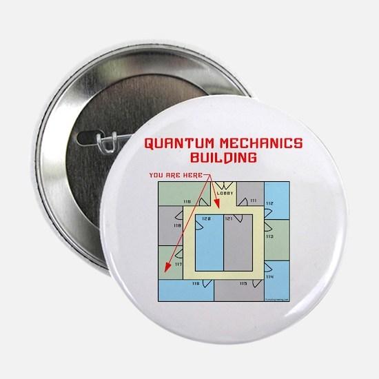 """Quantum Mechanics Building 2.25"""" Button"""
