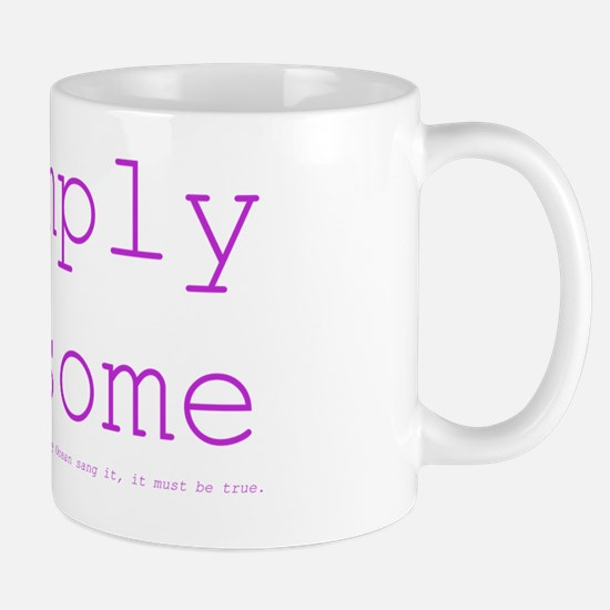 *simply awesome (fuschia) Mug