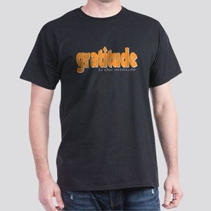 Gratitude is the Attitude Dark T-Shirt