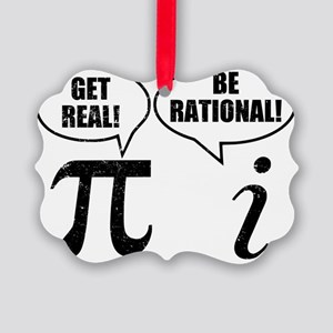 Get Real Be Rational Picture Ornament
