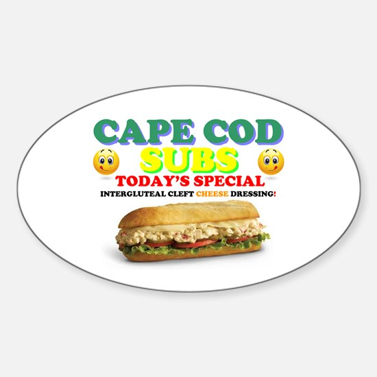 CAPE COD SUBS - ASS CRACK CHEESE DRESSING! Decal