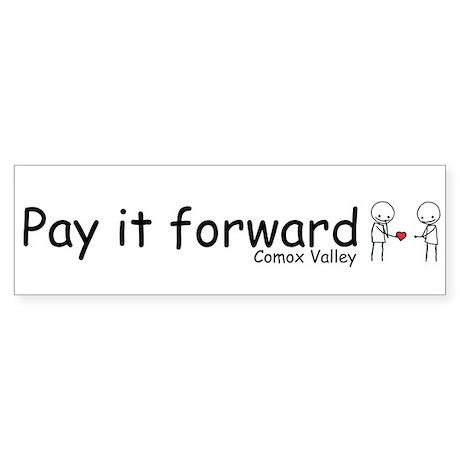 comox valley pay it forward Bumper Sticker