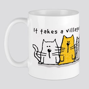 Takes A Village Help Cats Mug