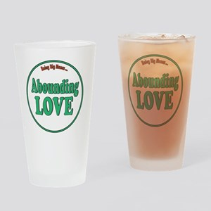 Abounding Love Fat Shirts Drinking Glass