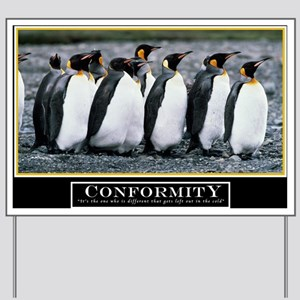 Large Conformity Poster HIMYM Yard Sign
