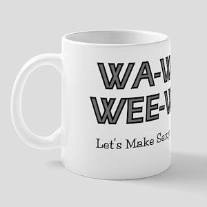 Wa-Wa-Wee-Wa Mug