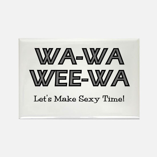 Wa-Wa-Wee-Wa Rectangle Magnet