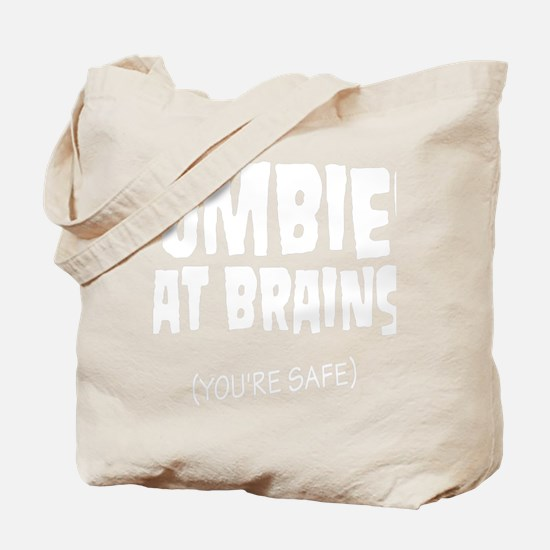 You're safe from Zombies Tote Bag