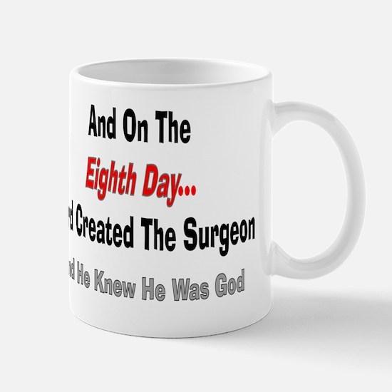 And on the eigth day SURGEON Mug