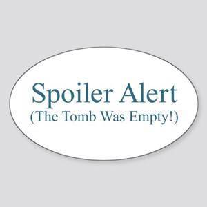Spoiler Alert - Tomb Empty Sticker