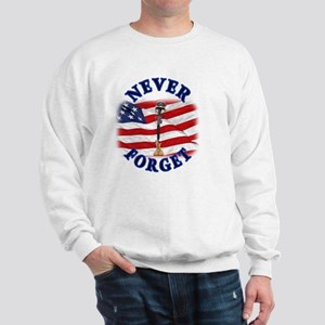 Never Forget Sweatshirt