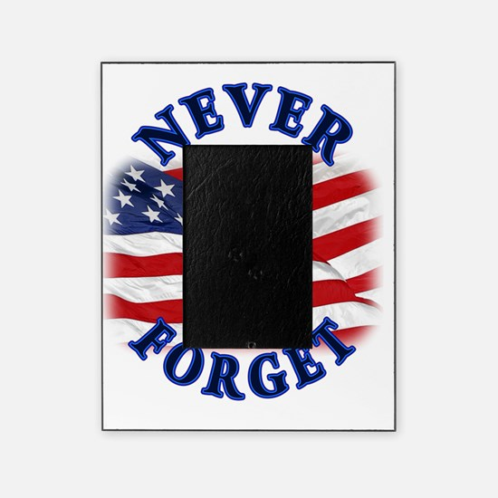 Never Forget Picture Frame