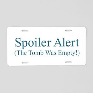 Spoiler Alert - Tomb Empty Aluminum License Plate