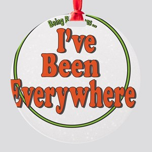 Been Everywhere Round Ornament